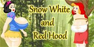 Snow White and Red Hood